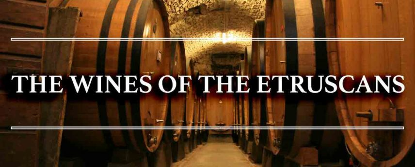 THE WINES OF THE ETRUSCANS