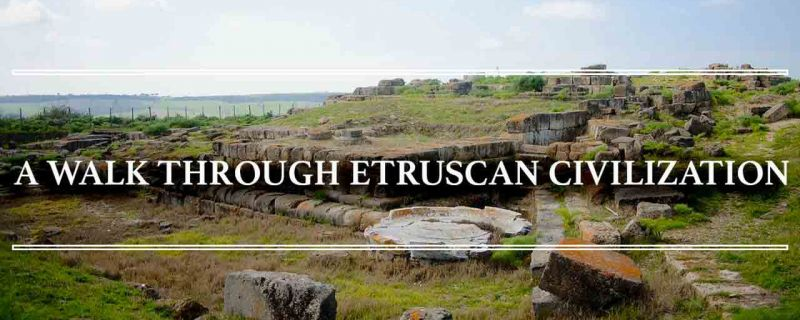 TARQUINIA: A WALK THROUGH ETRUSCAN CIVILIZATION
